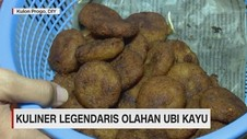 Kuliner Legendaris Olahan Ubi Kayu