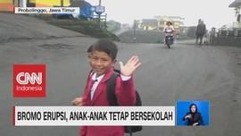 Bromo Erupsi, Anak-Anak Tetap Semangat Bersekolah