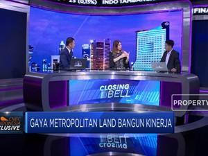 Ini Bocoran Kinerja Keuangan 2018 Metropolitan Land