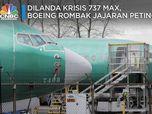 Buntut Jatuhnya 737 MAX, Boeing Rombak Petinggi Perusahaan
