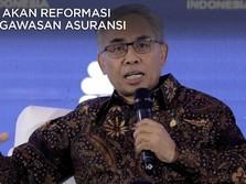 OJK Akan Reformasi Pengawasan Asuransi