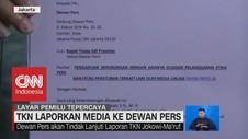 TKN Laporkan Media ke Dewan Pers
