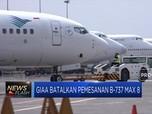 GIAA Batalkan Pemesanan Pesawat Boeing 737 Max 8
