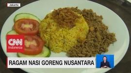 Ragam Nasi Goreng Nusantara