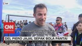 Del Piero Jajal Sepak Bola Pantai