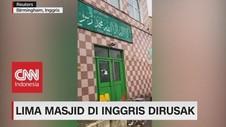 5 Masjid di Inggris Dirusak