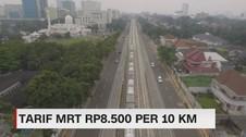 Tarif MRT Ditetapkan Rp 8.500 Per 10 KM