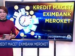 Gawat, Kredit Macet LPEI Meroket!