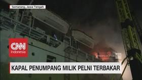Kapal Penumpang Milik PT Pelni Terbakar