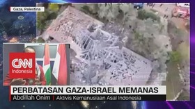 Perbatasan Gaza-Israel Memanas