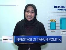 Investasi di Tahun Politik