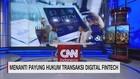 Menanti Payung Hukum Transaksi Digital Fintech