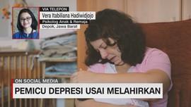 Mengenal Depresi Pasca Melahirkan
