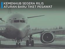Tebak-Tebak Aturan Baru Tiket Pesawat, Bakal Turun?