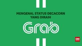 VIDEOGRAFIS: Mengenal Status Decacorn yang Diraih Grab