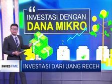 Investasi Dengan Dana Mikro
