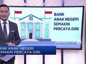 Bank Anak Negeri Semakin Percaya Diri