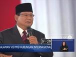 Prabowo: Diplomasi Kalau Hanya Jadi Nice Guy, Yah Gitu Aja