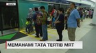 VIDEO: Memahami Tata Tertib MRT