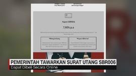 VIDEO: Pemerintah Tawarkan Surat Utang SBR006 Mulai Hari Ini