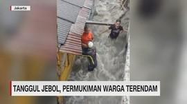 VIDEO: Tanggul Jebol, Pemukiman Warga Terendam