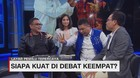 VIDEO: Siapa Kuat Di Debat Keempat? (5/5)