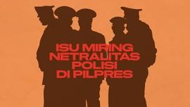INFOGRAFIS: Isu Miring Netralitas Polisi di Pilpres