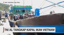 VIDEO: TNI AL Tangkap Kapal Ikan Vietnam
