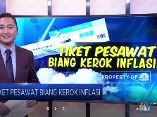 Tiket Pesawat Biang Kerok Inflasi