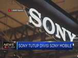 Sony Tutup Divisi Mobile