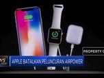Apple Batalkan Peluncuran Airpower