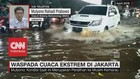 VIDEO: Cuaca Ekstrem di Jakarta, Warga Diimbau Waspada