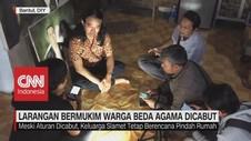 VIDEO: Larangan Bermukim Warga Beda Agama Dicabut
