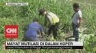 VIDEO: Kasus Mayat Mutilasi Dalam Koper Diserahkan ke Polda