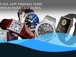 Ini Dia Jam Tangan Yang Digunakan CEO Dunia