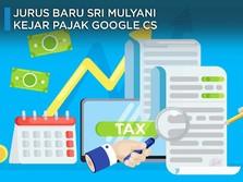 Jurus Baru Sri Mulyani Kejar Pajak Google Cs