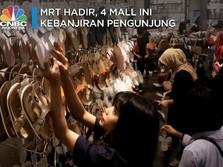 MRT Hadir, 4 Mal Ini Kebanjiran Pengunjung