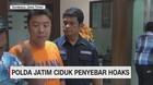 VIDEO: Polda Jatim Ciduk Penyebar Hoaks