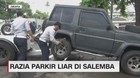 VIDEO: Razia Parkir Liar di Salemba