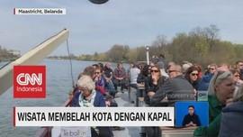 VIDEO: Wisata Membelah Kota di Belanda dengan Kapal