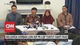 VIDEO: Keluarga Korban Lion Air Tuntut Kepastian ganti Rugi
