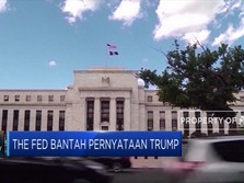The Fed Bantah Pernyataan Trump