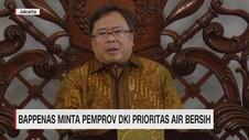 VIDEO: Bappenas Minta Pemprov DKI Prioritas Air Bersih