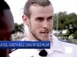 Wah! Ternyata Satu Gol Gareth Bale Senilai Rp 36,6 M