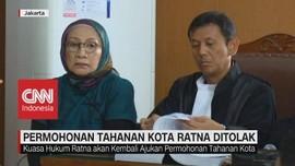 VIDEO: Majelis Hakim Tolak Permohonan Tahanan Kota Ratna