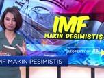 Duh, IMF Makin Pesimistis Soal Ekonomi Dunia