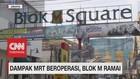 VIDEO: Dampak MRT Beroperasi, Blok M Ramai
