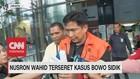 VIDEO: Nusron Wahid Terseret Kasus Bowo Sidik