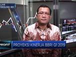 Lanjutkan Pertumbuhan, Ini Proyeksi BRI Kuartal I 2019