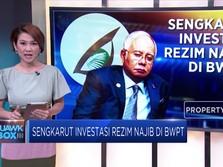 Sengkarut Rezim Najib di BWPT